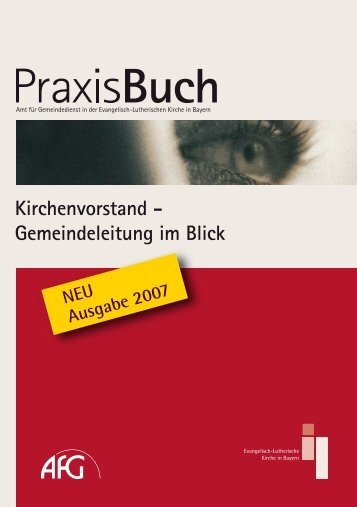 Praxisbuch Kirchenvorstand 2007 - Hospitalkirche Hof