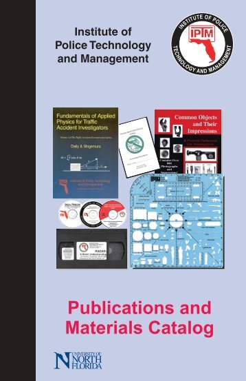 Publications and Materials Catalog - Institute of Police Technology ...