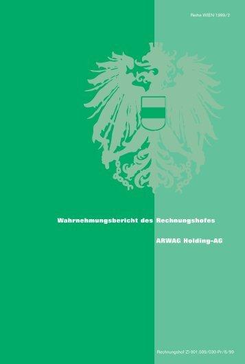 Wahrnehmungsbericht des Rechnungshofes ARWAG Holding–AG