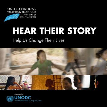 HeaR tHeIR StoRY - United Nations Office on Drugs and Crime