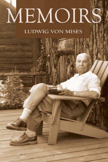Memoirs - The Ludwig von Mises Institute