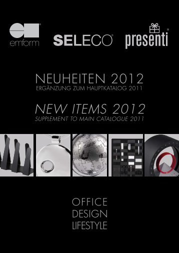 NEUHEITEN 2012 NEW ITEMS 2012 - Emform
