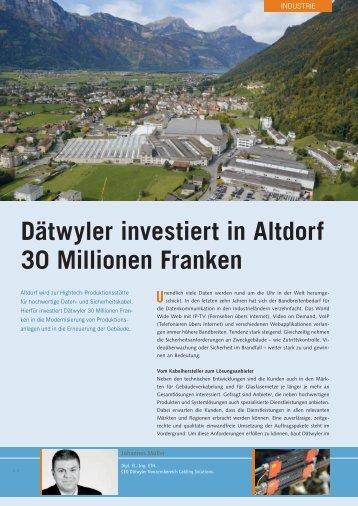 Dätwyler investiert in Altdorf 30 Millionen Franken
