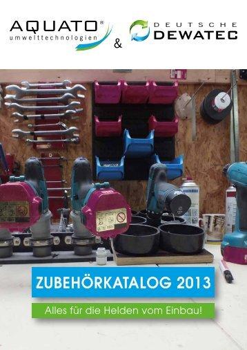 Zubehörkatalog 2013 - AQUATO Umwelttechnologien GmbH
