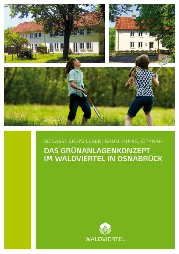 das grünanlagenkonzept im waldviertel in osnabrück - Domiterra