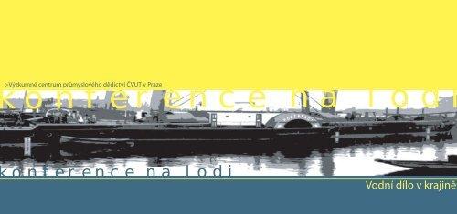 konference na lodi - Výzkumné centrum průmyslového dědictví