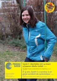 Sarah F. überlebte mit 14 einen schweren Mofa ... - Fragile Suisse