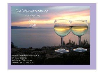 Die Weinprobe findet im Kopf statt - Weinbauverband Sachsen