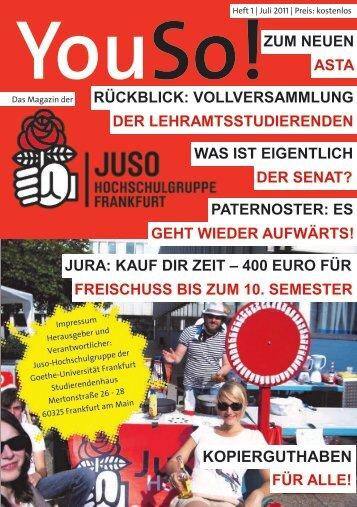YouSo! Nr. 1 Juli 2011 - Juso-Hochschulgruppe Frankfurt