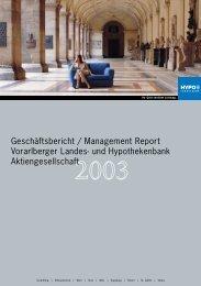 Geschäftsbericht / Annual Report 2003 - Hypo Landesbank Vorarlberg