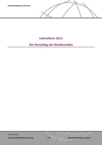 Lehrreform 2011 Ein Vorschlag der Studierenden - Fachschaft Medizin