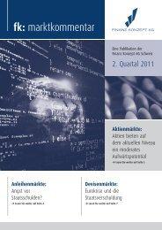 marktkommentar 2. Quartal 2011 - Finanz Konzept AG