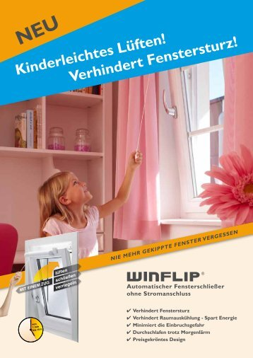 kinderleichtes Lüften! verhindert fenstersturz! - WIN Products GmbH