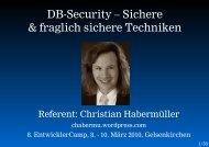 DB-Security – Sichere & fraglich sichere Techniken - EntwicklerCamp