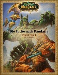 Die Suche nach Pandaria – Teil 3 von 4 - Blizzard Entertainment