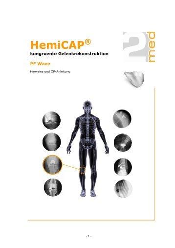 HemiCAP PF Wave (OP-Anleitung, Deutsch - PDF, 2.524 KB) - 2med