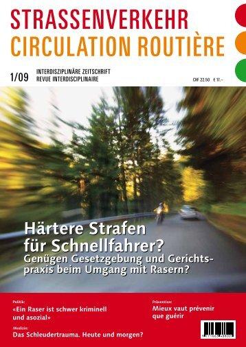 strassenverkeHr CirCulation routière - bei Prof. Giger & Dr. Simmen