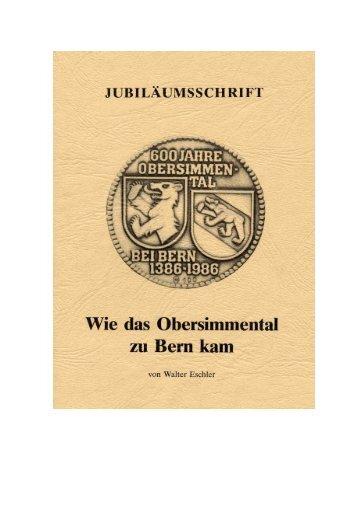 Wie das Obersimmental zu Bern kam, von Walter Eschler.