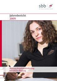 Jahresbericht 2009 - SBB Stiftung Begabtenförderung berufliche ...