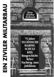 2. Ein ziviler Militärbau – 75 Jahre TMS Kiel - Maritimes Viertel
