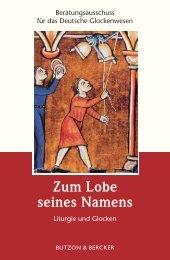 Zum Lobe seines Namens - Glocke in Geschichte und Gegenwart