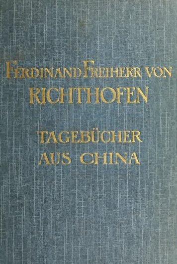 Ferdinand von Richthofen's tagebücher aus China