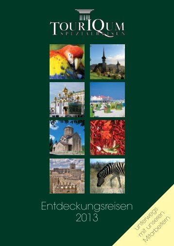 Entdeckungsreisen 2013 - TourIQum Spezialreisen