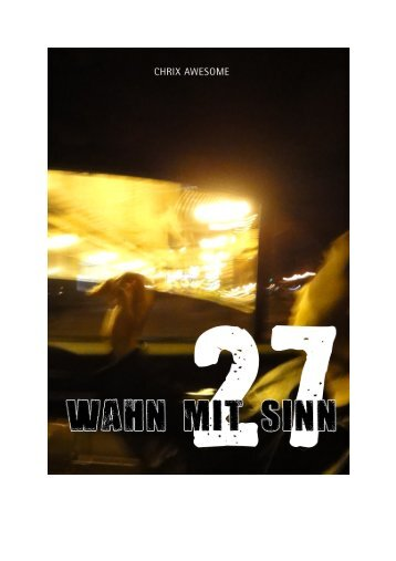 27 - Wahn mit Sinn