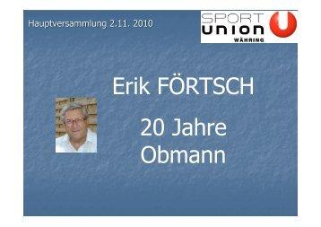 Erik FÖRTSCH 20 Jahre Obmann - Sportunion Währing