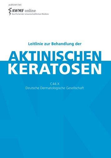 Leitlinie zur Behandlung der aktinischen Keratosen (PDF)