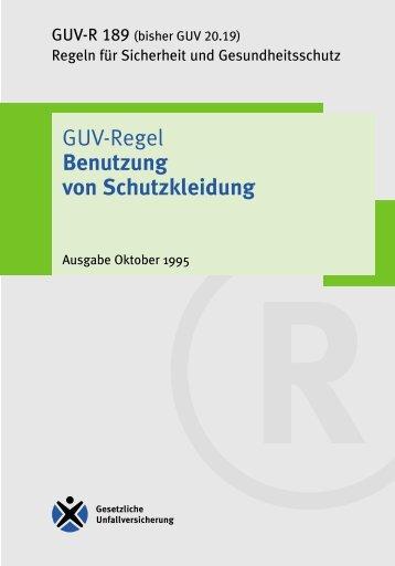 """GUV-R 189 """"Benutzung von Schutzkleidung"""""""