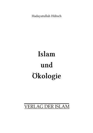 Islam und Ökologie Hadayatullah Hübsch