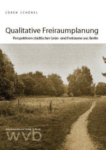 Qualitative Freiraumplanung