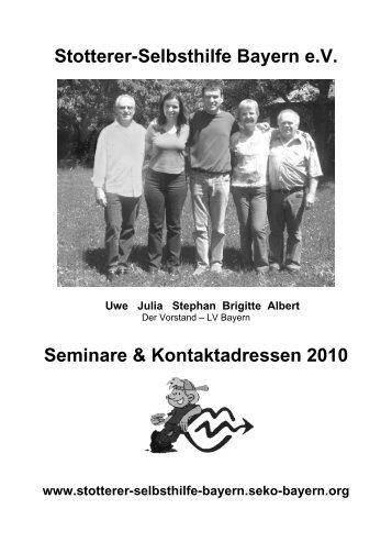 Stotterer-Selbsthilfe Bayern e.V. Seminare & Kontaktadressen 2010