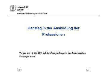 Ganztag in der Ausbildung der Professionen - Ganztägig Lernen.