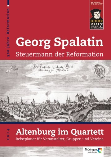Salesguide Georg Spalatin und Reformation - Altenburg Tourismus