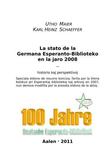 La stato de la Germana Esperanto-Biblioteko en la jaro 2008