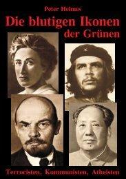 Die blutigen Ikonen der Grünen - Die deutschen Konservativen e.V.