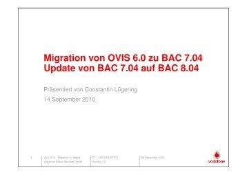 Migration von OVIS 6.0 zu BAC 7.04 Update von BAC 7.04 auf BAC ...