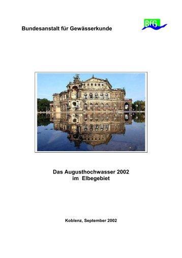 Bundesanstalt für Gewässerkunde Das Augusthochwasser 2002 im ...
