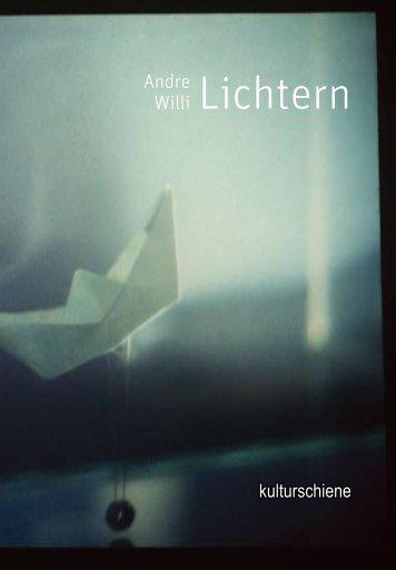 ANDRE WILLIS LICHTERN Katalog als PDF (1,2 MB) - Kulturschiene