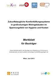 Merkblatt für Bauträger. Zukunftstaugliche Komfortlüftungssysteme ...