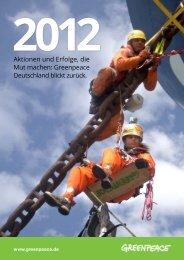 Greenpeace Jahresrückblick 2012