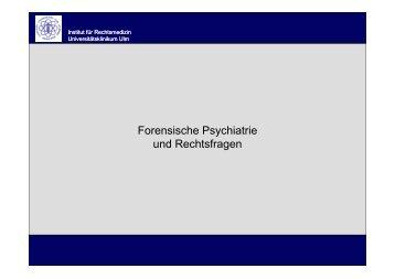 Forensische Psychiatrie und Rechtsfragen - Universitätsklinikum Ulm