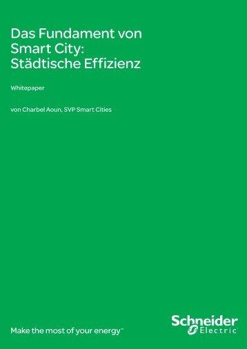 Das Fundament von Smart City:Städtische ... - Schneider Electric