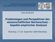 Vortrag Frau Dr. Anke Burkhardt (Institut für Hochschulforschung ...