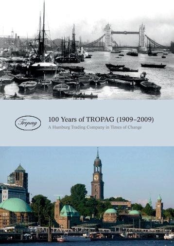 100 Years of TROPAG (1909–2009) - Oscar H. Ritter Nachf. GmbH