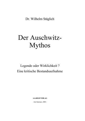 Der Auschwitz- Mythos