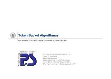 Token Bucket Algorithmus - Institut für Informatik - Universität ...