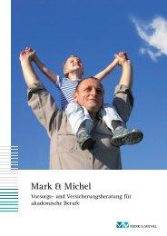 Kurzportrait Mark & Michel, Vorsorge- und Versicherungsberatung